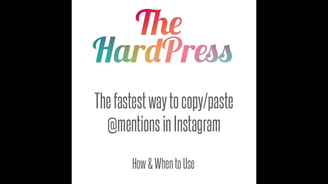 The Hard Press | How to quickly copy and paste multiple users on Instagram
