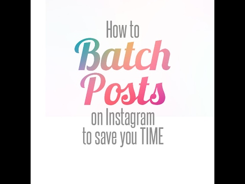 How to Schedule and Batch Instagram Posts for Free