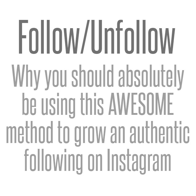 Follow Unfollow Is Totally Awesome And You Should Do It Photographerhack